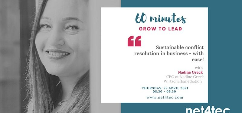 60 minutes GROW TO LEAD – Sustainable conflict resolution in business