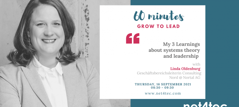 60 minutes GROW TO LEAD – My 3 Learnings about Systems Theory & Leadership